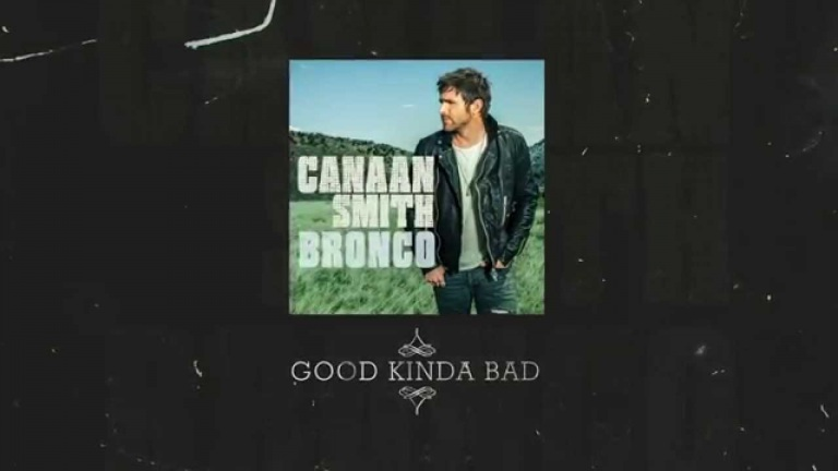 "Canaan Smith – Behind The Song ""Good Kind Of Bad"""