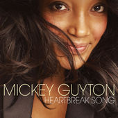 MICKEY GUYTON HITS THE AIRWAVES WITH HER NEW SINGLE, 'HEARTBREAK SONG.'