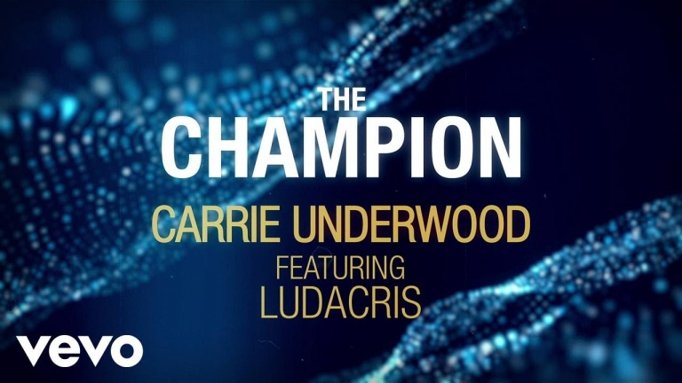 Carrie Underwood – The Champion (Official Lyric Video) ft. Ludacris
