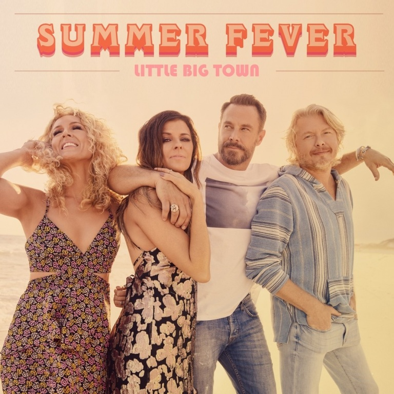 LITTLE BIG TOWN RELEASE THE MUSIC VIDEO FOR 'SUMMER FEVER.'